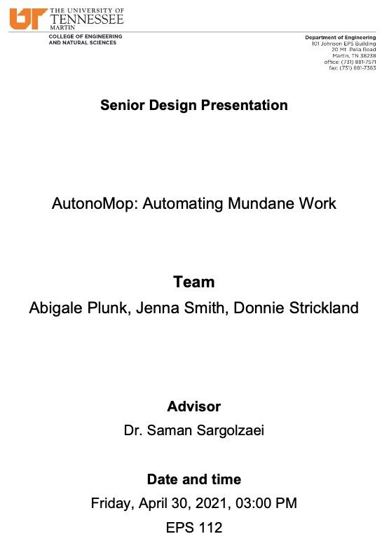Our AutonoMop Senior Design Presentation Scheduled for April 30